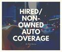 Hired/Non-Owned Auto Coverage