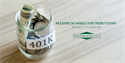 Maximum 401(k) Contributions: What to Know