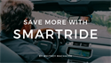 Save More With SmartRide