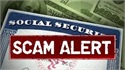 New Twist on the Social Security Number (SSN) Scam