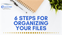 Six Tips For Organizing Your Records