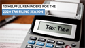 10 Helpful Reminders for the 2020 Tax Filing Season