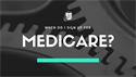 When Do I Sign Up For Medicare?