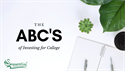 ABC's of Investing for College