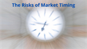 The Risks of Market Timing