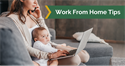 What to Do If You're Working from Home Longer than Expected