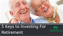 Five Keys to Investing For Retirement
