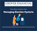 Managing Election Hysteria - Part 1