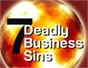 The Seven Deadly Sins of Small Business Owners
