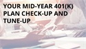 Your Mid-Year 401(K) Check-up
