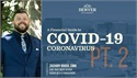 A Financial Guide to COVID-19; Coronavirus (Pt. 2)