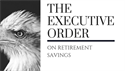 The Executive Order on Retirement Savings