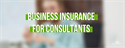 Business Insurance for Consultants