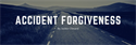Accident Forgiveness