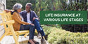 Life Insurance at Various Life Stages