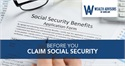 Before You Claim Social Security