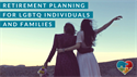 Retirement Planning for LGBTQ Individuals and Families