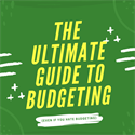 The Ultimate Guide to Budgeting (If You Absolutely Hate Budgeting)
