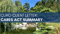 Curo Client Letter: CARES Act Summary