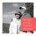 The Basics of Long-Term Care
