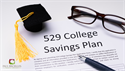 529 Savings Plans: For Education Expenses and Estate Planning?