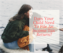 Does Your Child Need To File An Income Tax Return?
