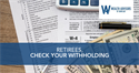 Retirees, Check Your Withholding