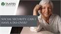 Social Security: Can I Have a Do-Over?