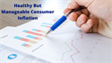 Healthy But Manageable Consumer Inflation