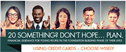GUIDANCE FOR AGES 18-30: Using Credit Cards – Choose Wisely