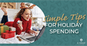Simple tips for Holiday Spending