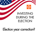 Election Year Investing: Election Year Correction?