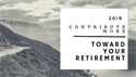 2019: Contribute More Toward Your Retirement