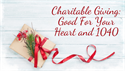 Charitable Giving:  Good for Your Heart and Your 1040!