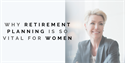 Retirement Planning Is So Vital for Women