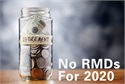 Suspended RMDs for 2020