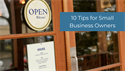 10 Tips for Small Business Owners