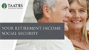 Your Retirement Income: Social Security