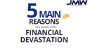 5 Main Reasons For Financial Devastation