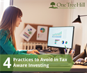 4 Practices to Avoid in Tax Aware Investing