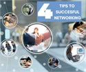 4 Tips to Successful Networking