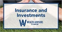 Insurance and Investments