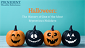 Halloween: The History of One of the Most Mysterious Holidays