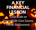 A Key Financial Lesson Your Kids or Grandkids Can Learn From Halloween