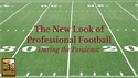 The New Look of Professional Football During the Pandemic