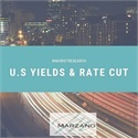 U.S Yields and a Rate Cut