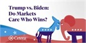 Trump vs. Biden: Do Markets Care Who Wins?