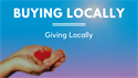 Buying Locally and Giving