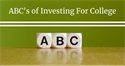 ABCs of Investing for College