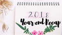 2018 Year End Recap